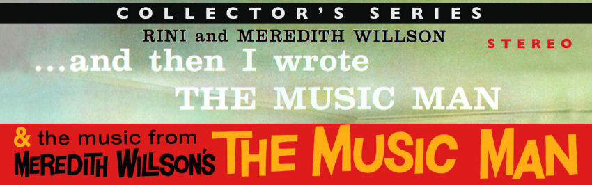 MEREDITH & RINI WILLSON - AND THEN I WROTE 'THE MUSIC MAN'