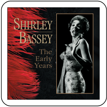SHIRLEY BASSEY - THE EARLY YEARS (STAGE 9000)