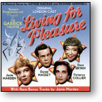 LIVING FOR PLEASURE - ORIGINAL LONDON CAST (STAGE 9009)
