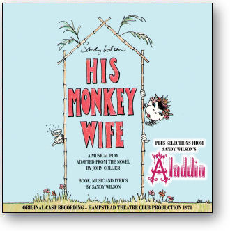 HIS MONKEY WIFE / ALADDIN - ORIGINAL LONDON CAST (STAGE 9043)