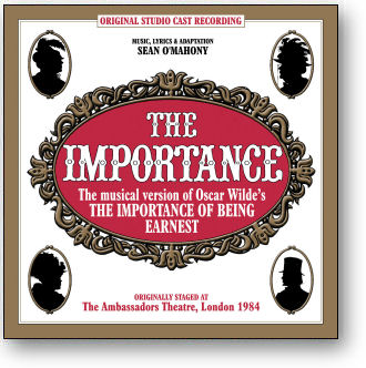 THE IMPORTANCE - THE MUSICAL IMPORTANCE OF BEING EARNEST (STAGE 9044)