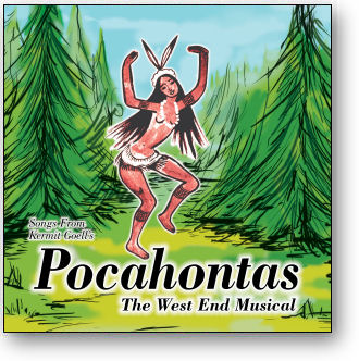 SONGS FROM 'POCAHONTAS' - THE WEST END MUSICAL (STAGE 9049)