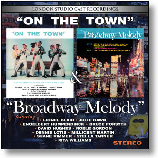ON THE TOWN / BROADWAY MELODY - LONDON STUDIO CASTS (STAGE 9060)