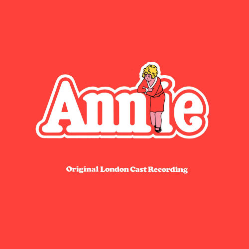 ANNIE - ORIGINAL LONDON CAST RECORDING (STAGE 9070)